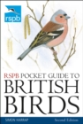 RSPB Pocket Guide to British Birds : Second edition - eBook