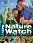 RSPB Nature Watch : How to discover, explore and enjoy wildlife - eBook
