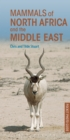 Mammals of North Africa and the Middle East - Book