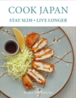 Cook Japan, Stay Slim, Live Longer - Book