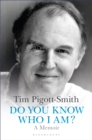 Do You Know Who I Am? : A Memoir - Book