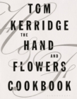 The Hand & Flowers Cookbook - Book