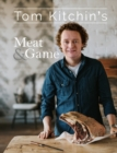Tom Kitchin's Meat and Game - Book