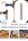 50 Fantastic Ideas for Small World Provocations - Book