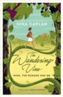 The Wandering Vine : Wine, the Romans and Me - Book