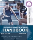 The Fitness Instructor's Handbook : A Complete Guide to Health and Fitness - eBook