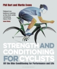 Strength and Conditioning for Cyclists : Off the Bike Conditioning for Performance and Life - Book