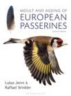 Moult and Ageing of European Passerines : Second Edition - Book