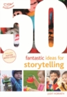 50 Fantastic Ideas for Storytelling - Book