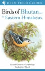 Birds of Bhutan and the Eastern Himalayas - Book