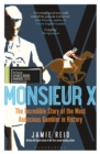 Monsieur X : The incredible story of the most audacious gambler in history - Book