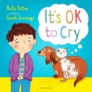 It's OK to Cry : A picture book to help children talk about their feelings - Book