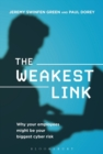 The Weakest Link : Why Your Employees Might be Your Biggest Cyber Risk - Book