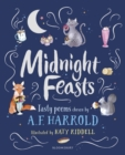 Midnight Feasts: Tasty poems chosen by A.F. Harrold - eBook