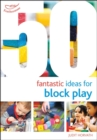 50 Fantastic Ideas for Block Play - Book