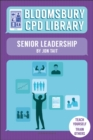 Bloomsbury CPD Library: Senior Leadership - Book