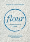 Flour : a comprehensive guide - Book