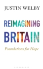 Reimagining Britain : Foundations for Hope - Book