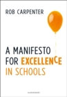 A Manifesto for Excellence in Schools - Book