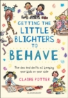 Getting the Little Blighters to Behave - Book