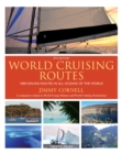World Cruising Routes : 1000 Sailing Routes in All Oceans of the World - eBook