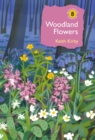 Woodland Flowers : Colourful past, uncertain future - eBook