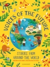 Voices of the Future: Stories from Around the World - Book