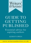 Writers' & Artists' Guide to Getting Published : Essential advice for aspiring authors - eBook