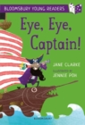 Eye, Eye, Captain! A Bloomsbury Young Reader - Book