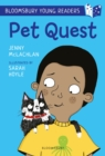 Pet Quest: A Bloomsbury Young Reader - eBook