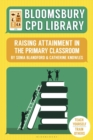 Bloomsbury CPD Library: Raising Attainment in the Primary Classroom - Book