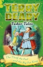 Tudor Tales: The Thief, the Fool and the Big Fat King - eBook