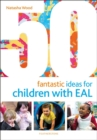 50 Fantastic Ideas for Children with EAL - Book