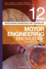 Reeds Vol 12 Motor Engineering Knowledge for Marine Engineers - Book