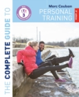 The Complete Guide to Personal Training: 2nd Edition - eBook