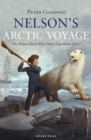 Nelson's Arctic Voyage : The Royal Navy s first polar expedition 1773 - eBook