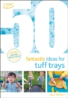 50 Fantastic Ideas for Tuff Trays - Book