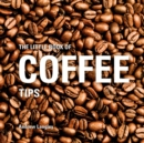 The Little Book of Coffee Tips - Book