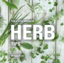 The Little Book of Herb Tips - Book
