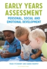 Early Years Assessment: Personal, Social and Emotional Development - Book