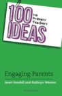 100 Ideas for Primary Teachers: Engaging Parents - Book