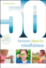 50 Fantastic Ideas for Mindfulness - Book