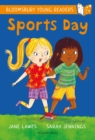 Sports Day: A Bloomsbury Young Reader - eBook
