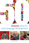 50 Fantastic Ideas for Early Language Development - Book