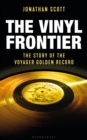 The Vinyl Frontier : The Story of the Voyager Golden Record - Book