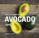 The Little Book of Avocado Tips - Book