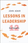 Lessons in Leadership : 12 Key Concepts - Book