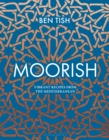 Moorish : Vibrant recipes from the Mediterranean - Book