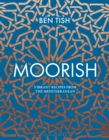 Moorish : Vibrant recipes from the Mediterranean - eBook