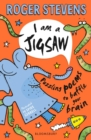 I am a Jigsaw : Puzzling poems to baffle your brain - Book